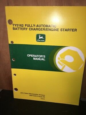 """John Deere """"Operators Manual"""" TY5162 Fully Automatic Battery Charger/starter"""