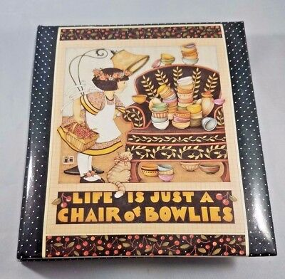 Mary Engelbreit Photo Album - Life Is Just A Chair of Bowlies