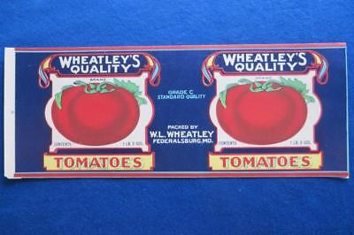 Vintage Can Label Wheatley's Quality Brand Tomatoes W.L Wheatley Federalsburg MD