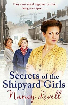 Secrets of the Shipyard Girls (The Shipyard Girls Series) by Revell, Nancy Book