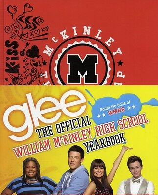 Glee: The Official William McKinley High School Yearbook (Hardcov. 9780316123587