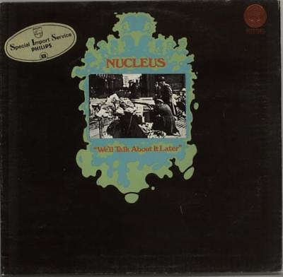 Nucleus vinyl LP album record We'll Talk About It Later - 1st German 6360027