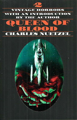 Queen Of Blood by Charles Nuetzel, Centipede Press limited HB edition, 2015