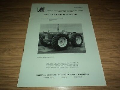 County Tractor Super 4 Model 754 Test Report Nia 1969 *vgc* (Ferguson Ford)