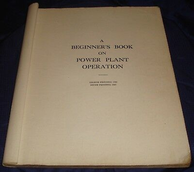 BH831 Vtg Ontario Dept of Labour A Beginner's Book on Power Plant Operation 1947