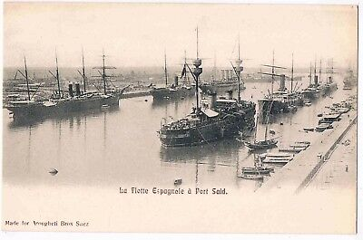 SPAIN - PPC - LA FLOTTE ESPAGNOLE A PORT SAID, EGYPT, c1903