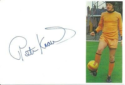 Peter Knowles - Wolves - Signed White Card with Pic