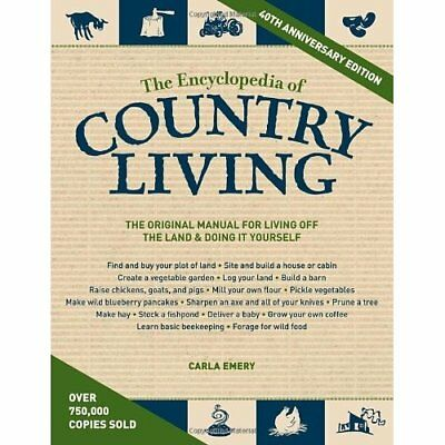 The Encyclopedia of Country Living, 40th Anniversary Ed - Paperback NEW Carla Em