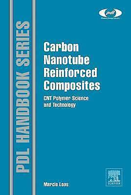 Carbon Nanotube Reinforced Composites: CNT Polymer Science and Technology (Plas