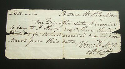 Antique 1801 Promissory Note for £300. Lt Col B Donald 64th Regiment ,Portsmouth