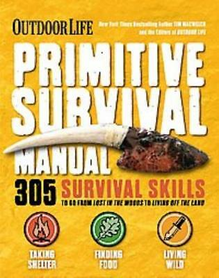 The Ultimate Bushcraft Survival Manual - Macwelch, Tim/ Outdoor Life (Cor) - New