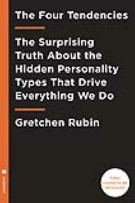 The Four Tendencies - Rubin, Gretchen - New Hardcover Book