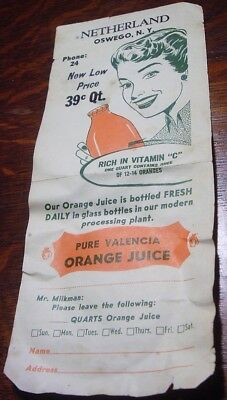 NETHERLAND DAIRY OSWEGO NEW YORK FLYER 39c PURE VALENCIA ORANGE JUICE Phone 24