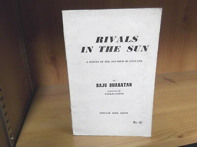Rivals in the Sun: A Survey of the 1952 Tour of England by Raju Bharatan (1952)
