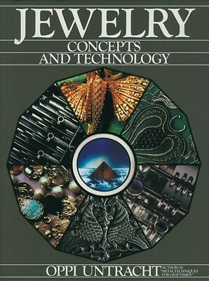 Jewelry Concepts and Technology (Hardcover), Untracht, Oppi, 9780...