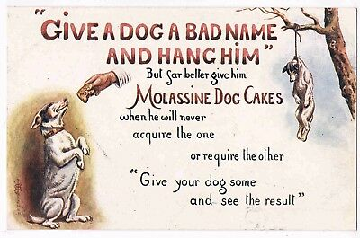 """ADVERTISING -MOLASSINE DOG CAKES - """"GIVE YOUR DOG SOME ANDs SEE THE RESULT,1900s"""