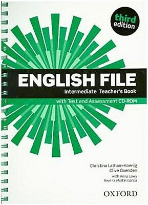 English File, Intermediate, Third Edition Teacher's Book with Test and Asse ...