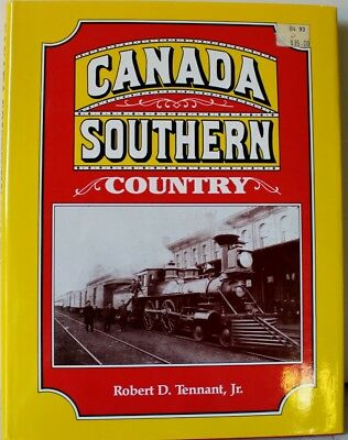 Canada Southern Country by Robert D. Tennant Jr.