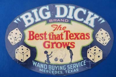Vintage Can Label Big Dick Brand The Best that Texas Grows Wano Mercedes Texas