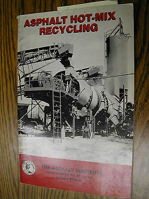 ASPHALT HOT-MIX RECYCLING MANUAL The Asphalt Institute MS-20, REFERENCE GUIDE