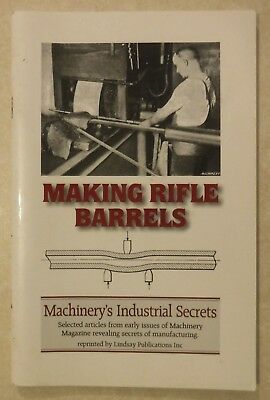 Making Rifle Barrels: Machinery's Industrial Secrets Lee Enfield