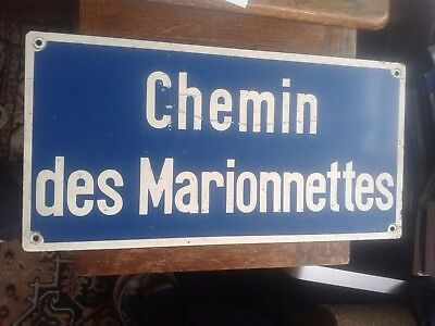 Vintage French street name sign Chemin des Marionnettes (Puppet Way/Road)