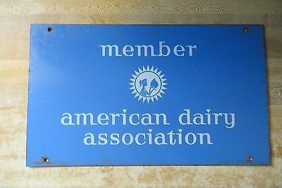 Member American Dairy Association collectible farming farmers old original sign