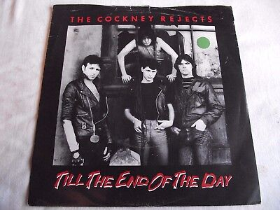 Cockney Rejects ~ Till The End Of The Day ** 1982 A.k.a. 45