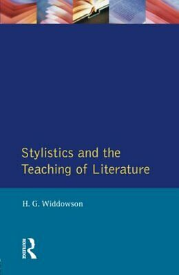 Stylistics and the Teaching of Literature (Appli... by Widdowson, H.G. Paperback