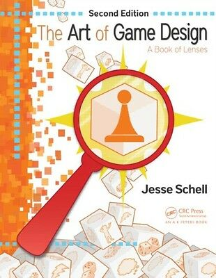 The Art of Game Design: A Book of Lenses, Second Edition (Paperba. 9781466598645