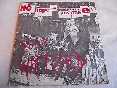 Dead Wretched ~ No Hope For Anyone Ep ** 1982 Inferno 45 Kbd Oi