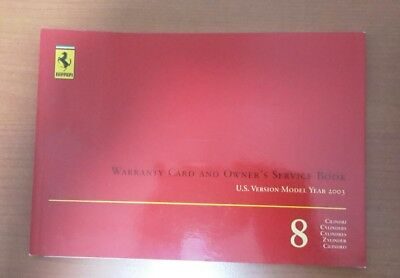 Ferrari WARRANTY CARD AND OWNER'S SERVICE BOOK 8 CYLINDRES 2003 USA