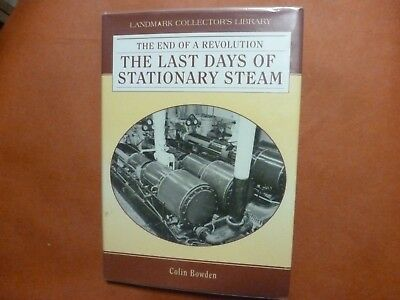 The Last Days Of Stationary Steam Colin Baldwin The End Of A Revolution