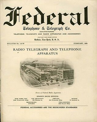Bulletin No 102-W from February 1923 Federal Tel and Tel Company Early Radio