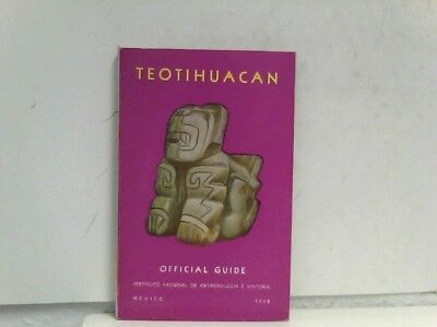 Teotihuacan - Official Guide Acosta, Jorge R.: