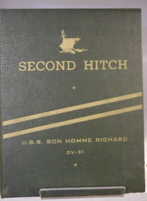 """Navy Cruise book for the U.S.S. Bon Homme Richard CV-31-""""Second Hitch"""""""