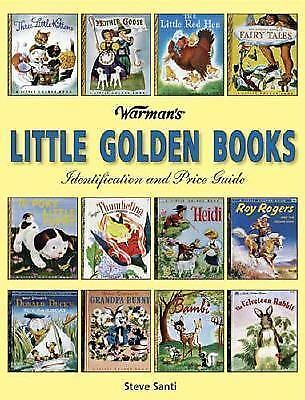 Warman's Little Golden Books : Identification and Price Guide by Steve Santi