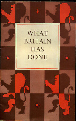 1943 Booklet WHAT BRITAIN HAS DONE  WWII Propaganda CHURCHILL Ministry of Info
