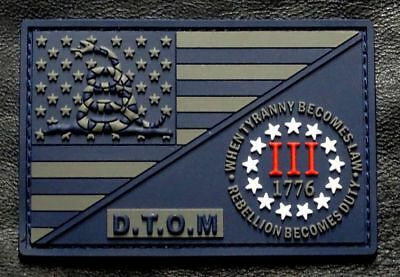 D.T.O.M USA Flag 3% Percenter Rebellion Tyranny Gadsden Patch 3D-PVC Rubber-MTD1