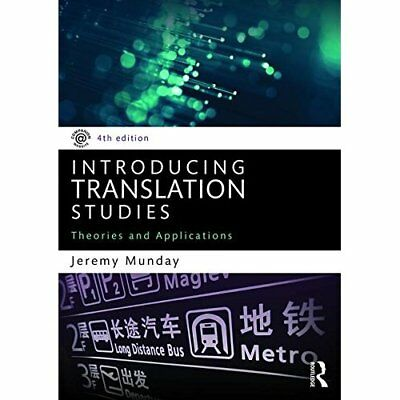 Introducing Translation Studies: Theories and Applicati - Paperback NEW Jeremy M