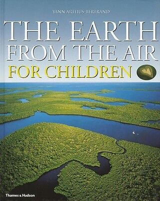 The Earth from the Air for Children: Children's Edition (Hardcove. 9780500542613