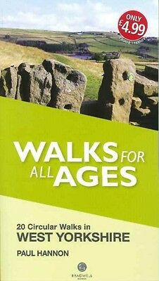 Walks for All Ages West Yorkshire (Paperback), Hannon, Paul, 9781909914780