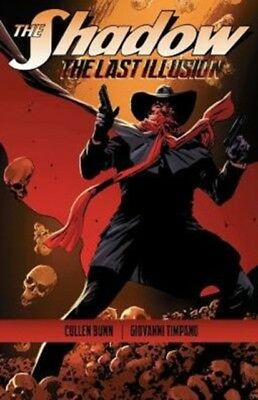 The Shadow: The Last Illusion (Paperback), Bunn, Cullen, 9781606908976