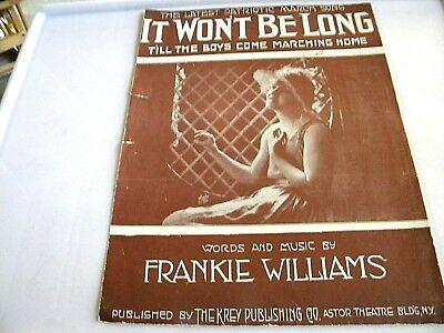 "Vintage Sheet Music ""It Won't Be Long T'll The Boys Come Marching Home""  1918"