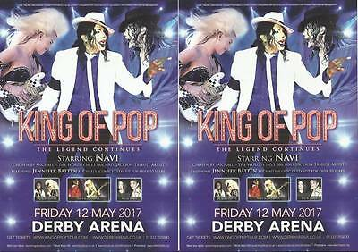 King of Pop Michael Jackson Tribute Starring Navi -  2017 Derby Arena FLYERS x 2