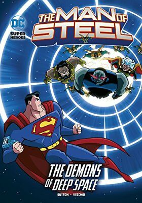 The Demons of Deep Space (DC Super Heroes: The Man of St... by Sutton, Laurie S.