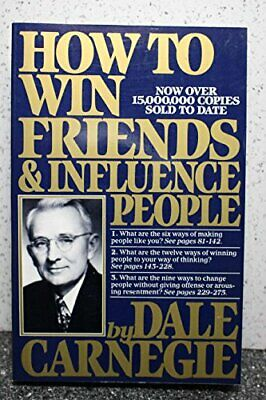 How to Win Friends and Influence People by Carnegie, Dale 067142517X The Fast