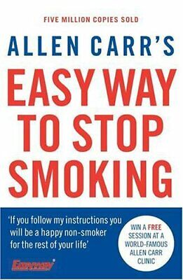 Allen Carr's Easy Way to Stop Smoking by Carr, Allen 0140277633 The Fast Free