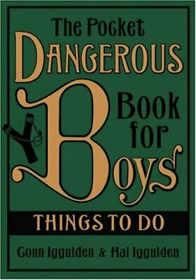 The Pocket Dangerous Book for Boys: Things to Do by Hal Iggulden Hardback Book