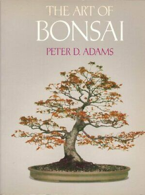Art of Bonsai by Adams, Peter D. Paperback Book The Fast Free Shipping